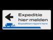 informatiebord reflecterend eigen ontwerp vrachtwagens laden lossen expeditie hier melden