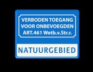 Informatiebord verboden toegang art.461 + eigen tekst