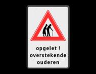 Verkeersbord - overstekende ouderen - eigen tekst