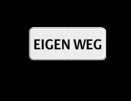 Verkeersbord - EIGEN WEG - OBD02