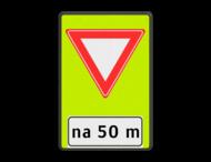 Verkeersbord RVV B06-xx - OB401-xxx - Voorrangsweg - FLUOR - afstandsaanduding