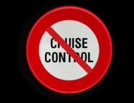Verkeersbord België C48 - Vanaf het verkeersbord tot het volgend kruispunt, verbod de cruise control of kruissnelheidsregelaar te gebruiken