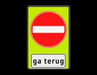 Verkeersbord RVV C02f_2txt - Eenrichtingsweg gevaar, ga terug ! - fluor achtergrond