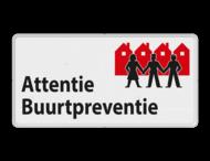 Verkeersbord L209a Attentie Buurtpreventie - 01