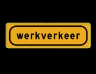 Tekstbord - OB808t - werkverkeer - Werk in uitvoering