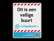 Veiligebuurt.nl - met eigen tekst - Informatiebord