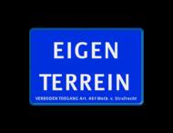 Informatiebord EIGEN TERREIN + Artikel 461 - BLAUW