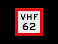 Scheepvaartbord BPR B.11b - Verplicht gebruik te maken van de marifoon op het aangegeven marifoonkaaal