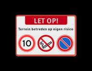 Waarschuwingsbord + verboden roken-parkeren + snelheid