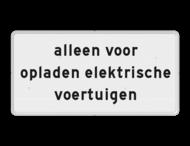Verkeersbord RVV OB20 - Onderbord - alleen voor opladen elektrische voertuigen