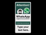 WhatsApp - English - Attention! Neighborhood Protection + own text - L209wa-g