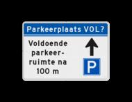 Informatiebord - Parkeerplaats vol? - Eigen tekst en routepijl