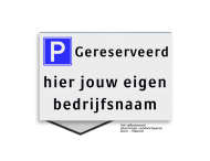 Parkeerplaatsbord VLAK 300x200x2mm - E04 + eigen tekst