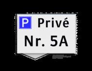 Parkeerplaatsbord VLAK 300x200x2mm - Privé + huisnummer