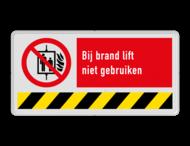 Brand bord P020 - Bij brand lift niet gebruiken met tekst