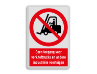 Verbodsbord P006 - Geen toegang voor industriële voertuigen zoals heftrucks