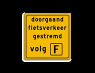 Informatiebord - Werk in Uitvoering - eigen tekst volg 'X'