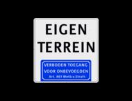 Informatiebord - eigen terrein - verboden toegang Art.461 - BT05