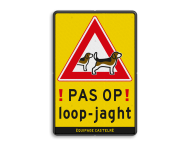 Waarschuwingsbord Loopjacht - Beagles