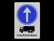 Tekstbord RVV D04 vrachtverkeer / vrachtauto verplichte rijrichting rechtdoor