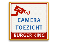 Verkeersbord Cameratoezicht | BURGER KING