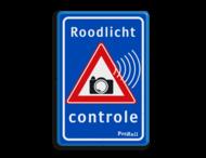 Verkeersbord Roodlicht controle ProRail
