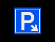 Verkeersbord E04 - Parkeergelegenheid + pijl rechts-onder