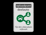 Parkeerbord reflecterend - Oplaadpunt deelauto met eigen tekst