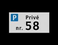 Parkeerplaatsbord VLAK 300x150x2mm - Privé + huisnummer