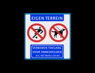 Informatiebord EIGEN TERREIN - voetballen en honden verboden