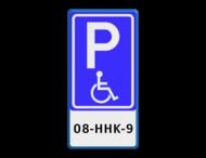 Verkeersbord RVV E06 + tekstregels - Parkeren minder validen  + kenteken