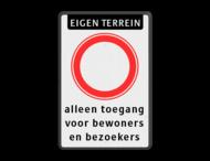 Bord verboden in te rijden - RVV C1(C01) met eigen tekst