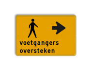 Tekstbord - voetgangers oversteken - Werk in uitvoering
