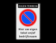 Parkeerverbord RVV E01 + eigen tekst