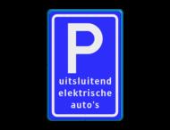 Verkeersbord Parkeren - uitsluitend elektrische auto's