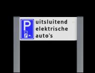 Parkeerplaatsbord unit, Parkeren met eigen tekst