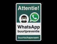 WhatsApp Attentie Buurtpreventie Informatiebord 02 - L209wa-g
