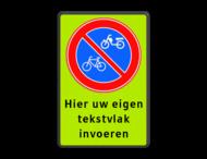 Parkeerverbod (brom)fietsers + eigen tekst