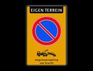 Parkeerverbod Eigen terrein RVV E01 + wegsleepregeling