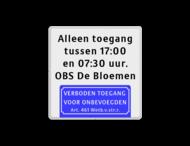 Informatiebord - eigen tekst - verboden toegang Art.461