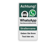 WhatsApp Achtung Nachbarschaftsschutz Verkehrsschild mit Text
