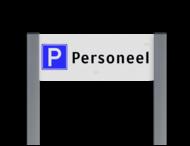 Parkeerplaatsbord unit, Parkeren personeel