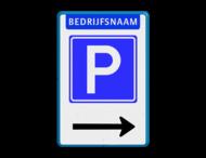 Parkeerbord E4 met bedrijfsnaam & pijl