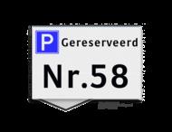 Parkeerplaatsbord VLAK 300x200x2mm Gereserveerd + huisnummer