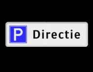 Parkeerplaatsbord Parkeren Directie