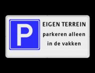 Parkeerbord  EIGEN TERREIN - 3 tekstregels