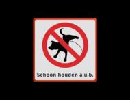 Informatiebord verboden hondente laten plassen 300x300mm + txt