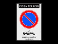 Parkeerverbod RVV E01 + Wegsleepregeling