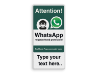WhatsApp Attention! Neighborhood Protection + own text - L209wa-g