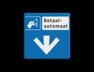 Verkeersbord RVV BW111 - betaalautomaat - pijl omlaag
